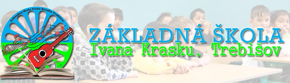 Základná škola, ul. Ivana Krasku, Trebišov